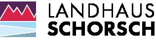 Landhaus SCHORSCH